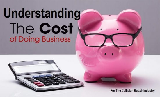 Understanding Your Cost of Doing Business <br> For The Collision Repair Industry  LIVE